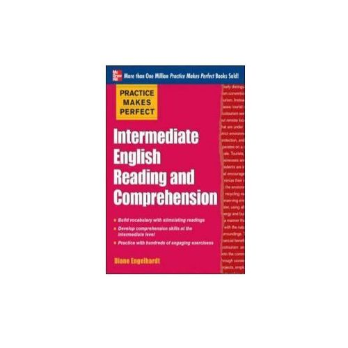 Practice Makes Perfect Intermediate English Reading and Comprehension (9780071798846)