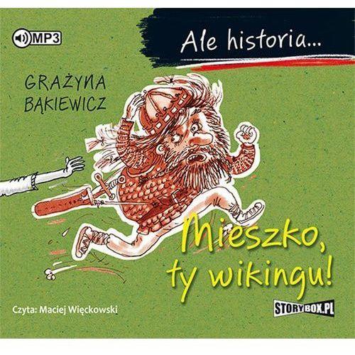 Ale historia... Mieszko, ty wikingu!, oprawa kartonowa