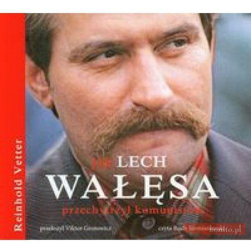 Jak Lech Wałęsa przechytrzył komunistów, Vetter Reinhold