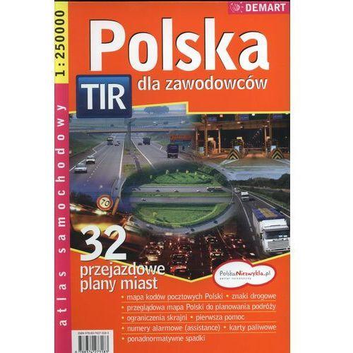 Polska TIR dla zawodowców. Atlas samochodowy 1:250 000 (96 str.)