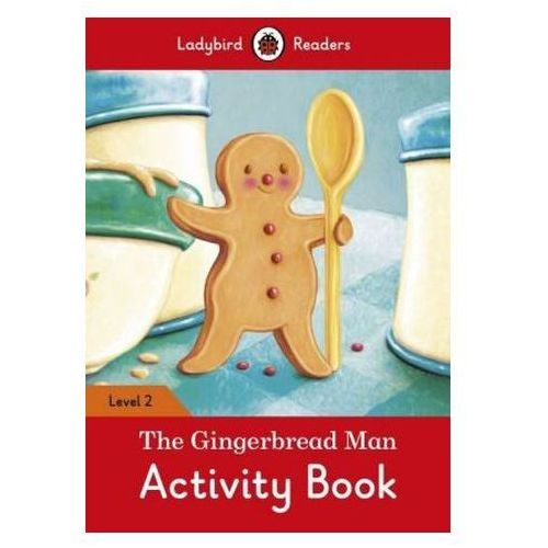 The Gingerbread Man Activity Book - Ladybird Readers Level 2 (9780241254509)