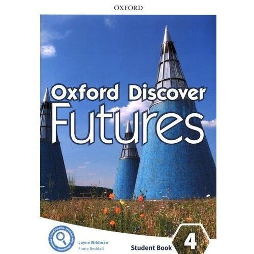 Oxford Discover Futures: Level 4: Student Book