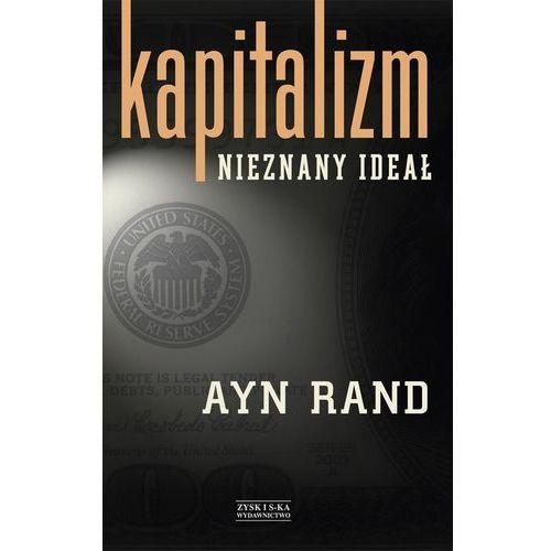 Kapitalizm. Nieznany ideał (2013)