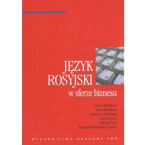 Język rosyjski w sferze biznesu (272 str.)