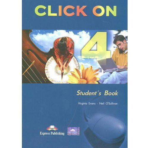 Click On 4 Student's Book - Evans Virginia, O'Sullivan Neil, oprawa miękka