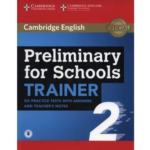 APT Preliminary for Schools Trainer 2 - Cambridge University Press, CAMBRIDGE UNIVERSITY PRESS