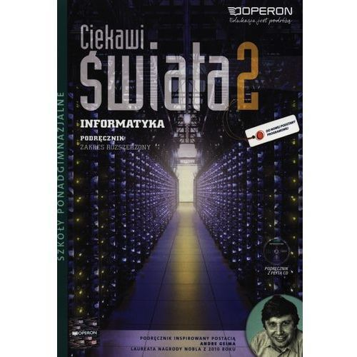 Informatyka LO KL 2. Podręcznik. Zakres rozszerzony. Ciekawi świata (2013), oprawa miękka