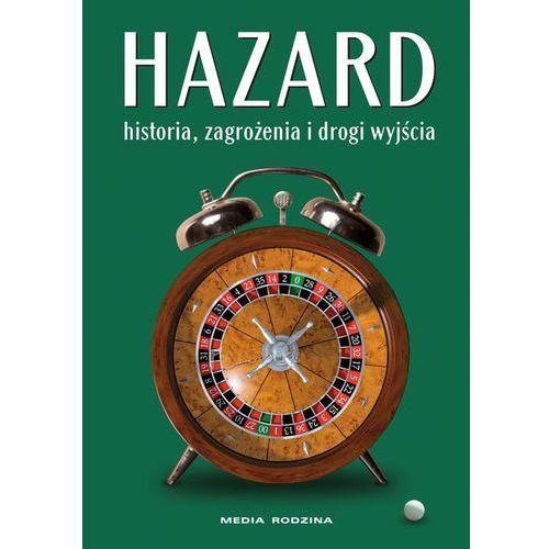 Hazard Historia, zagrożenia i drogi wyjścia (2012)