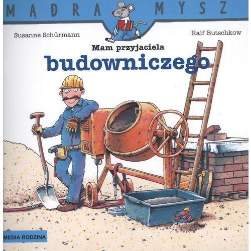 Mam przyjaciela budowniczego Mądra mysz, Ralf Butschkow