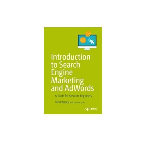 Introduction To Search Engine Marketing And Adwords (9781484228470)