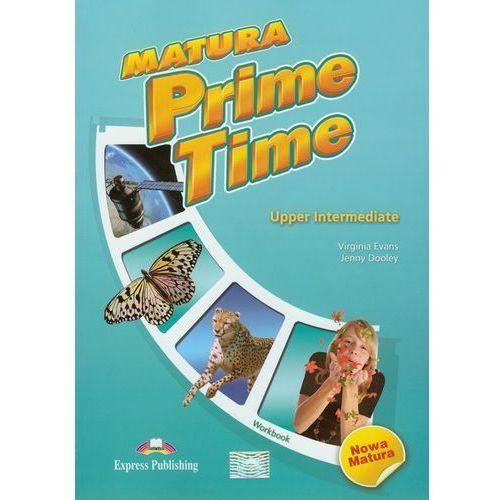 Matura Prime Time Upper-Intermediate. Ćwiczenia (190 str.)