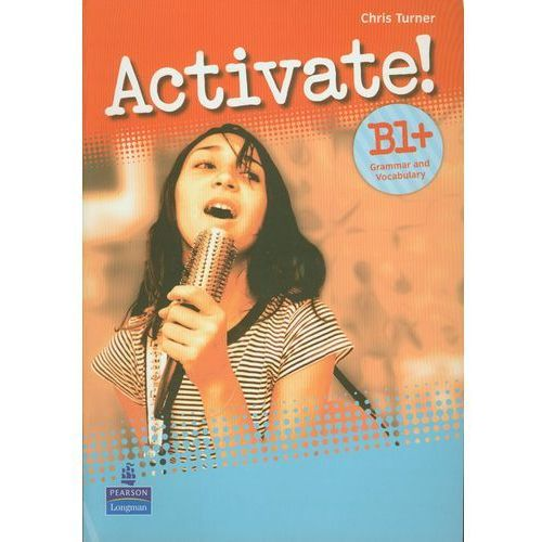 Activate! B1+ Grammar and Vacabulary (9781408239100)