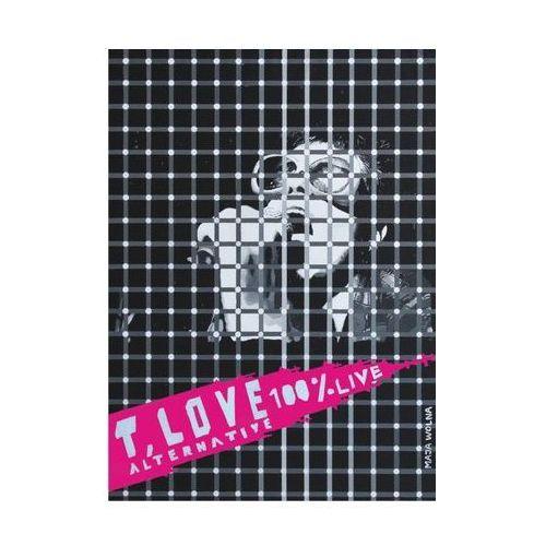 T.love T. love - alternative - 100% live (dvd) (5908293222220)
