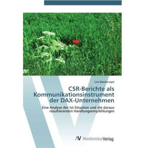 CSR-Berichte als Kommunikationsinstrument der DAX-Unternehmen