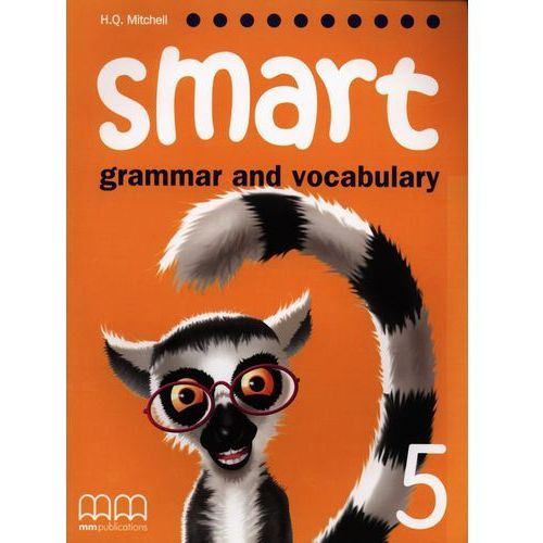 Smart Grammar and Vocabulary 5 SB, H.Q. Mitchell