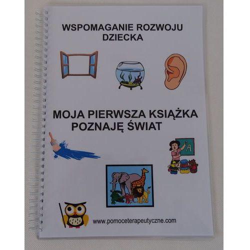 Moja pierwsza książka - poznaję świat