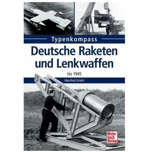 Deutsche Raketen und Lenkwaffen