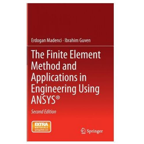 Finite Element Method and Applications in Engineering Using ANSYS (R)