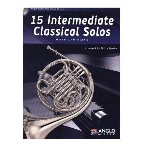 15 Intermediate Classical Solos, für F Horn + Klavier, m. Audio-CD (9789043135849)