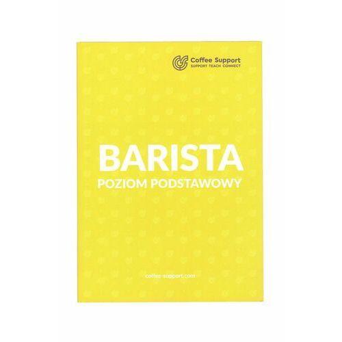 książka BARISTA POZIOM PODSTAWOWY, Błażej Walczykiewicz (9788395974809)