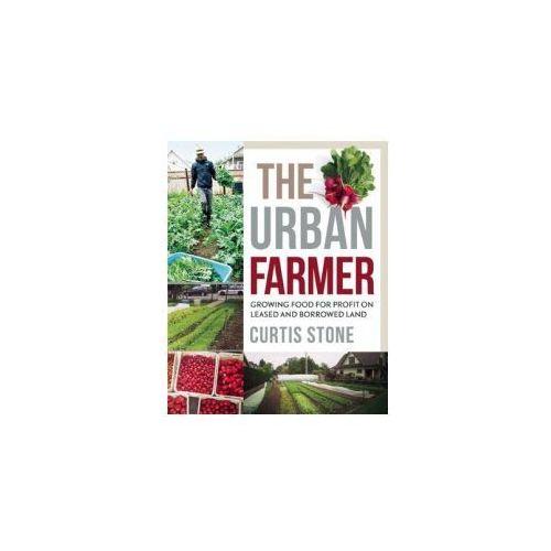 The Urban Farmer, Stone, Curtis Allen