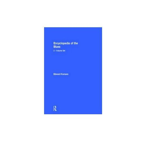 Encyclopedia of the Blues 2 vols