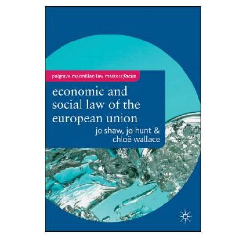 Economic and Social Law of the European Union