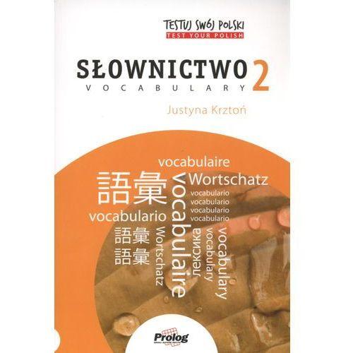 Testuj swój polski. Słownictwo 2 (136 str.)