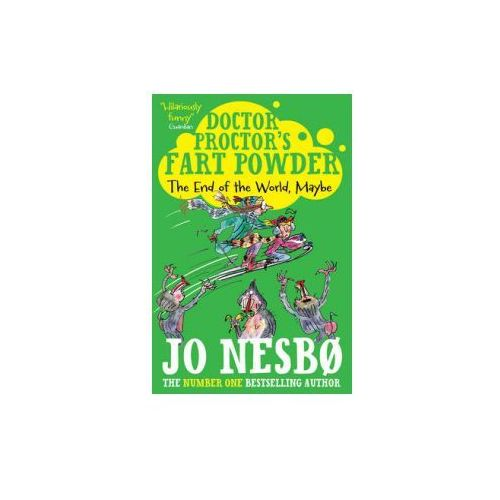 Doctor Proctor's Fart Powder: The End of the World. Maybe., Jo Nesbo
