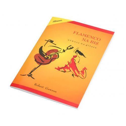 AN Gawron Robert ″Flamenco na bis″
