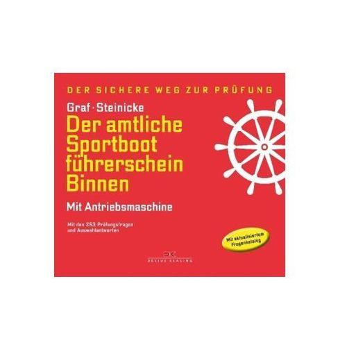 Der amtliche Sportbootführerschein Binnen - Mit Antriebsmaschine Graf, Kurt