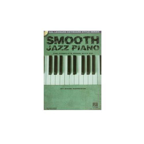 Smooth jazz piano Complete guide z płytą CD - Mark Harrison, Hal Leonard