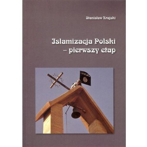 Islamizacja Polski - pierwszy etap, oprawa miękka
