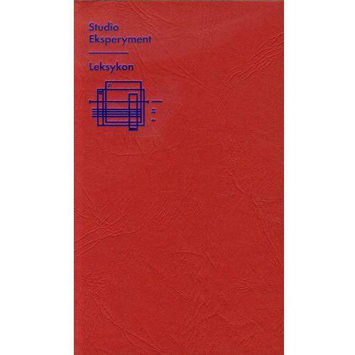 Studio Eksperyment Leksykon Zbiór tekstów, Fundacja Bęc Zmiana