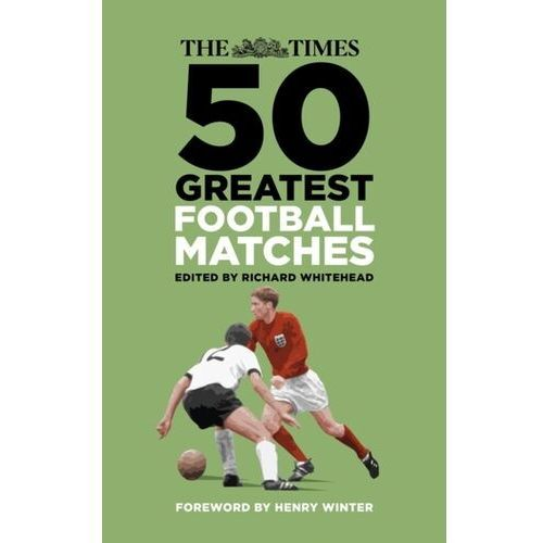 Times 50 Greatest Football Matches
