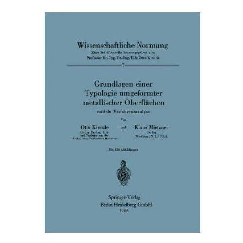 Grundlagen Einer Typologie Umgeformter Metallischer Oberflachen (9783540034322)