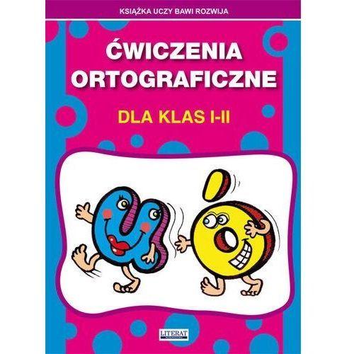 Ćwiczenia ortograficzne dla klas I-II. U-Ó - Beata Guzowska (9788381146548)