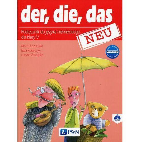 Der die das neu 5 Nowa edycja Podręcznik z płytą CD - Kozubska Marta, Krawczyk Ewa, Zastąpiło Lucyna, Wydawnictwo Szkolne PWN