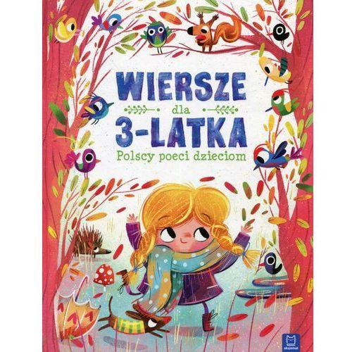 Wiersze dla 3-latka Polscy poeci dzieciom - Praca zbiorowa, oprawa twarda