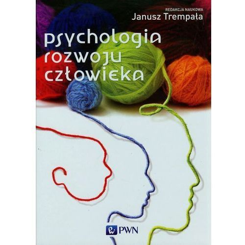 PSYCHOLOGIA ROZWOJU CZŁOWIEKA (oprawa twarda) (Książka), Janusz Trempała,