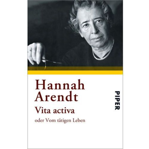a review of hannah arendts account of vita activa