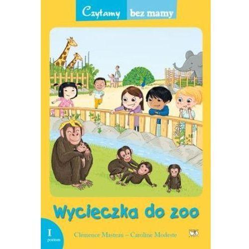 Wycieczka do zoo 1 etap czytania - Masteau Clemence, oprawa miękka