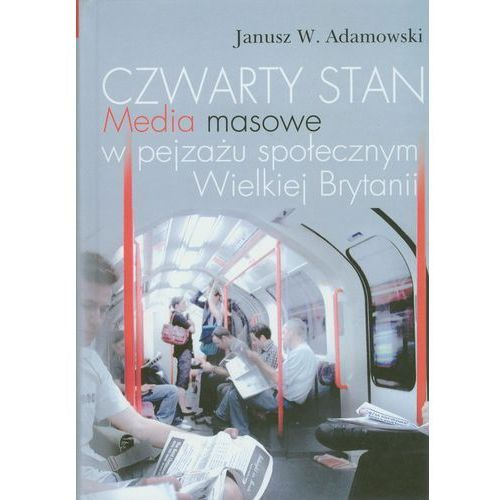 Czwarty stan - Wysyłka od 3,99 - porównuj ceny z wysyłką, Adamowski Janusz
