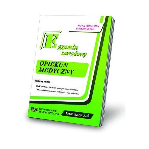 Egzamin zawodowy Opiekun Medyczny Kwalifikacja Z.4, Wydawnictwo Edukacyjne ESAN