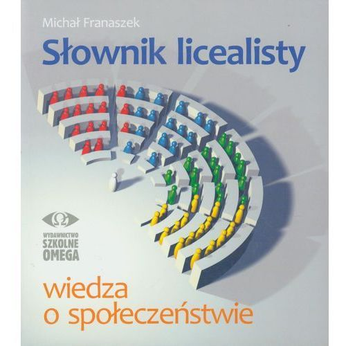 Słownik licealisty. Wiedza o społeczeństwie, oprawa miękka
