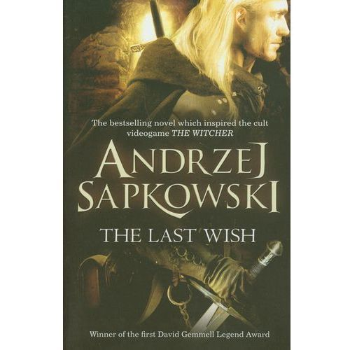 Sapkowski sprawd the last wish andrzej sapkowski 2013 2914 z geralt is a witcher a man whose magic powers enhanced by long training and a mysterious elixir publicscrutiny Gallery