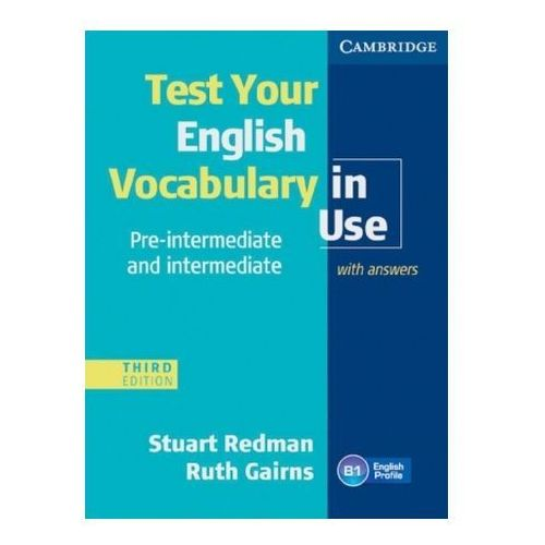 Test Your English Vocabulary in Use, pre-intermediate & intermediate, Third edition (9783125348967)