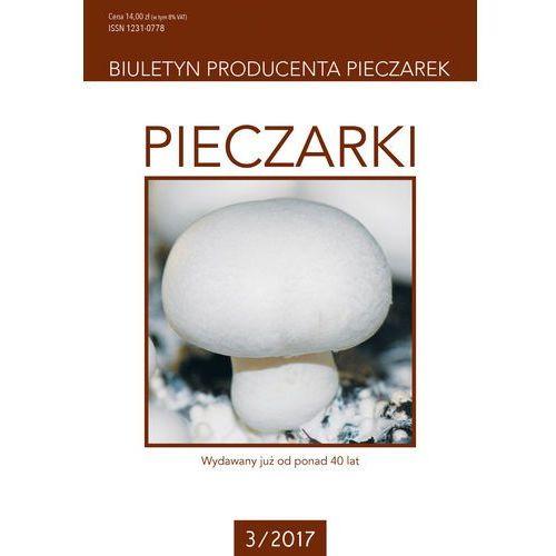 Pieczarki - biuletyn producenta pieczarek 3/2017