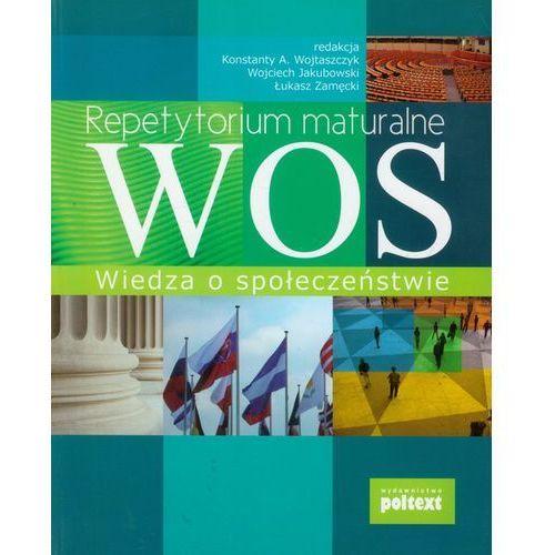 REPETYTORIUM MATURALNE WIEDZA O SPOŁECZEŃSTWIE (536 str.)