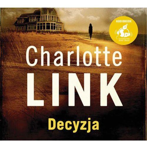 Decyzja. Audiobook, Charlotte Link